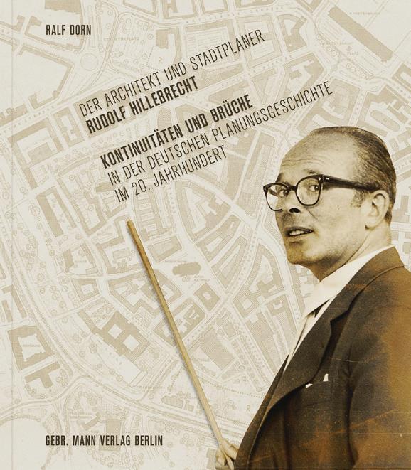 Cover: Ralf Dorn: Der Architekt und Stadtplaner Rudolf Hillebrecht
